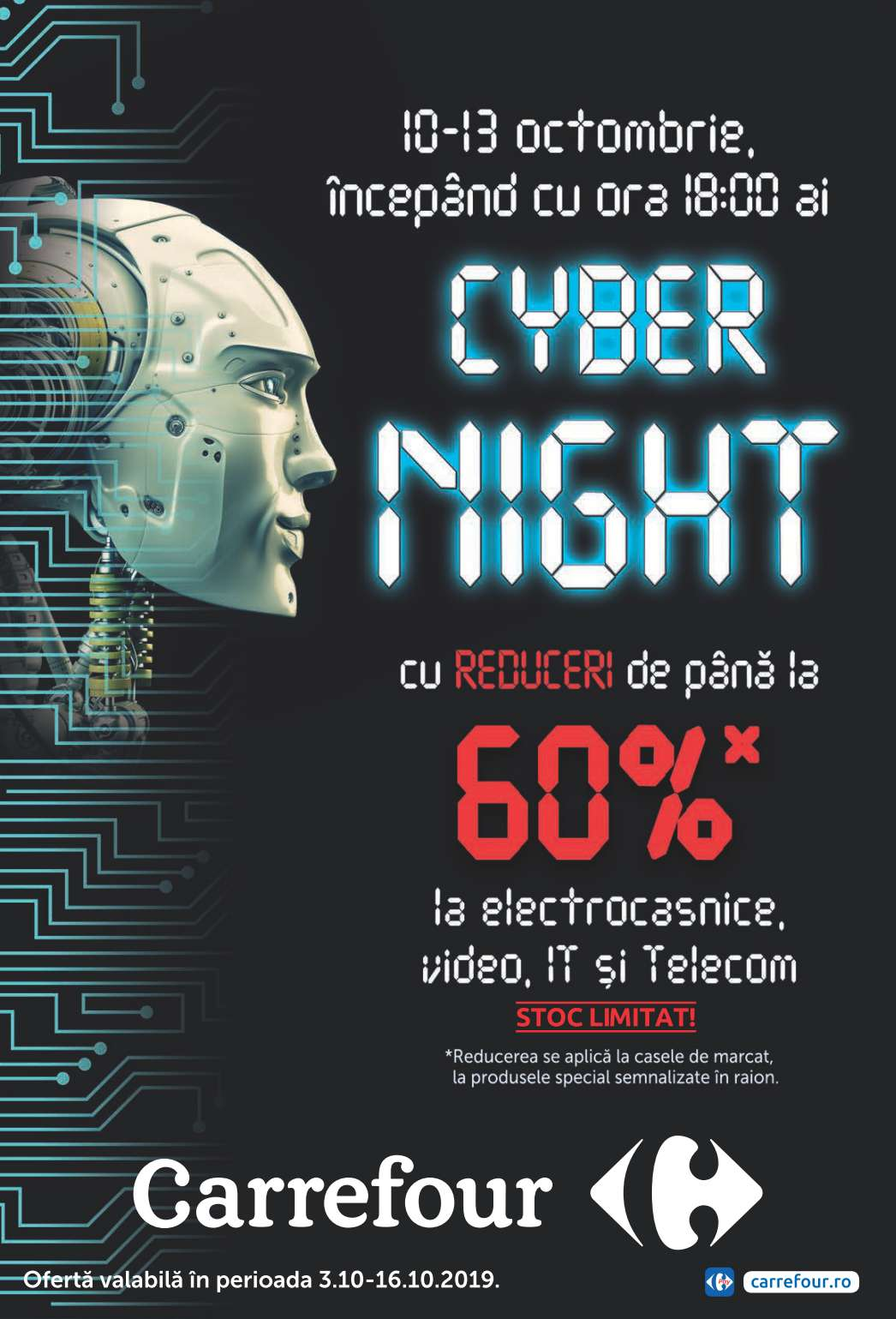 Catalog CARREFOUR - 60% Reduceri Cyber Night! 03 Octombrie 2019 - 16 Octombrie 2019