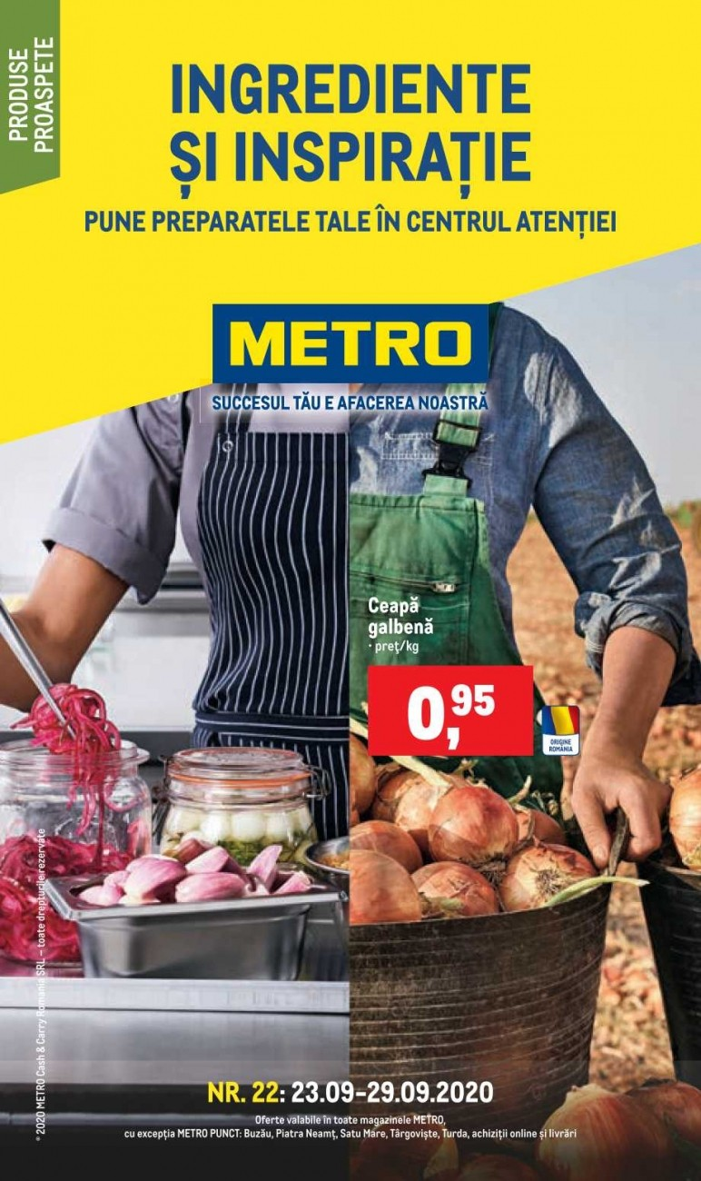 Catalog METRO - Ingrediente si inspiratie! 23 Septembrie 2020 - 29 Septembrie 2020