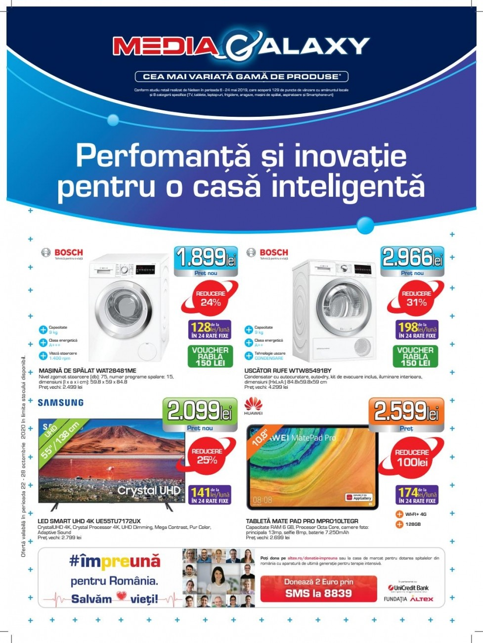 Catalog MEDIA GALAXY - Performanta si inovatie prntru o casa inteligenta! 22 Octombrie 2020 - 28 Octombrie 2020